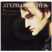 Dejeuner En Paix - Stephan Eicher
