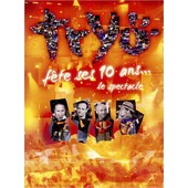 Tryo - Tryo F�te Ses 10 Ans... Le Spectacle - + 1 Cd Audio