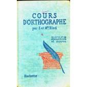 Cours D'orthographe Par E Et Mme Bled - Cours �l�mentaire Et Moyen - 1948 de Bled, E et O