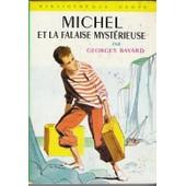Michel Et La Falaise Myst�rieuse de Georges Bayard
