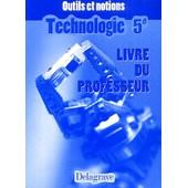 Technologie 5�me - Livre Du Professeur de Jean Cliquet