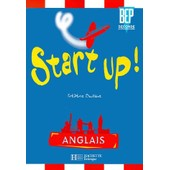 Anglais Seconde Professionelle Bep Start Up ! de Fr�d�ric Boutaine
