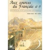 Francais 6eme 5eme Aux Sources Du Francais - Invitation Aux Langues Anciennes de Alain Lambert