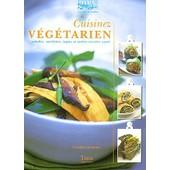Cuisinez V�g�tarien - Salades, Omelettes, Tapas Et Autres Recettes Sant� de Caroline Darbonne