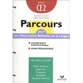 Parcours Ce2 - Fichier �l�ve Photocopiable + Guide P�dagogique de Danielle Buselli