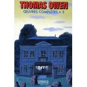 Oeuvres Completes - Tome 3 de Thomas Owen
