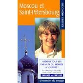 Moscou Et Saint-P�tersbourg de Yves Gauthier