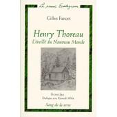 Henry Thoreau, L'�veill� Du Nouveau Monde de Gilles Farcet