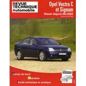 Opel Vectra C Et Signum Diesel Depuis 06/2002 - 2.0 Et 2.2 Dti 16v de Revue Technique Automobile