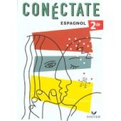 Espanol 2nde Con�ctate de Collectif