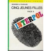 Cinq Jeunes Filles Face � Interpol de g.- toudouze, georges