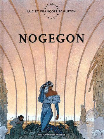 Les Terres creuses, tome 3 - Nogegon, nouvelle édition