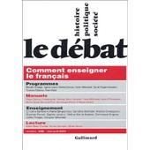 Le D�bat N� 135, Mai-Ao�t 200 - Comment Enseigner Le Fran�ais