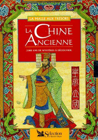 La Chine ancienne. Sélection