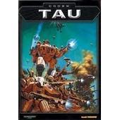 Warhammer 40000 Codex Tau de collectif