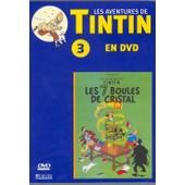Tintin : Les 7 Boules De Cristal