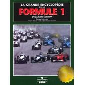 La Grande Encyclop�die De La Formule 1 Coffret 2 Volumes - 2�me �dition de Galeron Jean Fran�ois