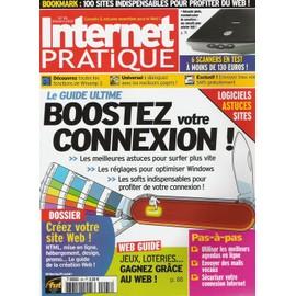 Internet Pratique N� 25 : Boostez Votre Connexion (Le Guide Ultime)