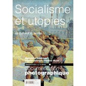Documentation Photographique N� 816 Ao�t 2000 : Socialisme Et Utopies - De Babeuf � Jaur�s
