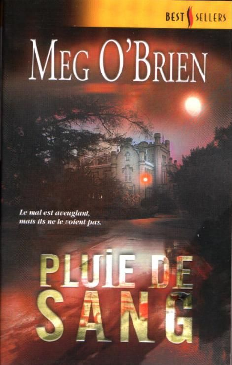 Pluie de sang - Meg O'Brien - Best sellers