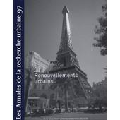 Les Annales De La Recherche Urbaine N� 97, D�cembre 2004 - Renouvellements Urbains