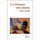 La Litt�rature Sans Estomac de Pierre Jourde