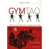 Gym Tao - Exercices De Sant� Inspir�s De La M�decine Traditionnelle Chinoise de Lindsay Mc Teague