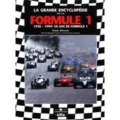 La Grande Encyclopedie De La Formule 1 Coffret 2 Volumes - 1950-1999, 50 Ans De Formule 1 de Galeron Jean Fran�ois