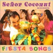 Fiesta Songs - Senor Coconut And His Orchestra