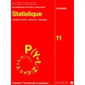 Statistique - R�sum� De Cours, Exercices, Probl�mes de P Jaffard