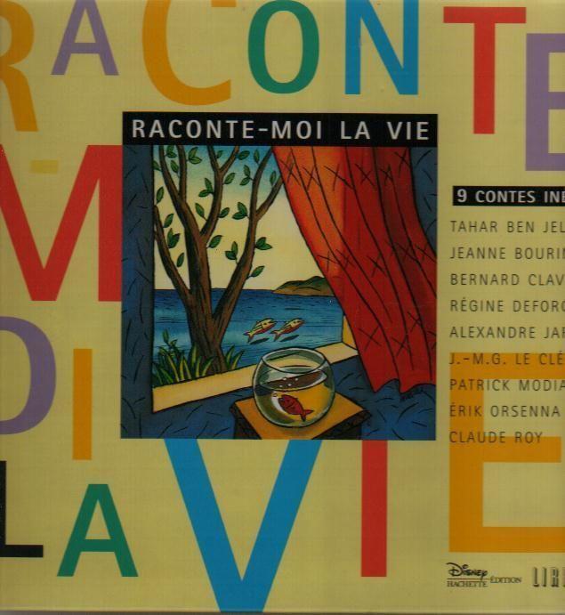 RACONTE-MOI LA VIE