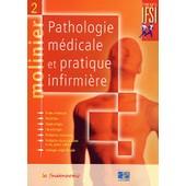 Molinier - Tome 2, Pathologie M�dicale Et Pratique Infirmi�re de Jacques Massol