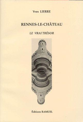 Rennes-le-Château , le vrai trésor