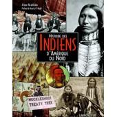 Histoire Des Indiens D'am�rique Du Nord de Arlene Hirschfelder