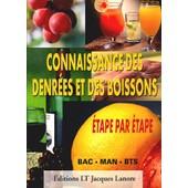 Connaissance Des Denr�es Et Des Boissons �tape Par �tape de Corinne Hacquemand