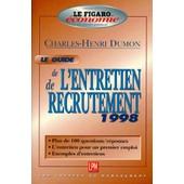 Guide De L'entretien De Recrutement 1998 de Charles-Henri Dumon