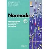Normadess - Dessin Technique Et Construction M�canique Normalis�s de Robert Durot