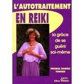 L'autotraitement En Reiki - 4�me �dition de Parimal-Danielle Tonossi