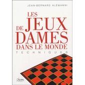 Les Jeux De Dames Dans Le Monde de Jean-Bernard Alemanni