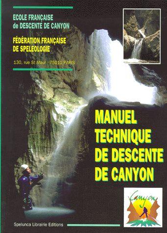 Manuel technique de descente de canyon