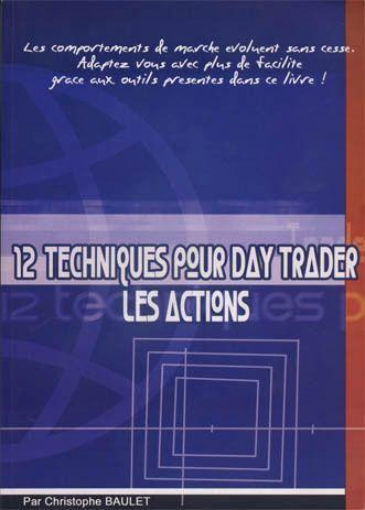 12 techniques pour day trader les actions (Idées)