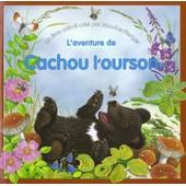 L'aventure De Cachou L'ourson de Maurice Pledger