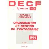 Decf, Annales Corrig�es, 1984 � 1994 Inclus Tome 3 - Organisation Et Gestion De L'entreprise de Leloup