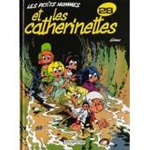 Les Petits Hommes Tome 28 - Les Catherinettes de Pierre Seron