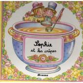 Sophie Et Les Cr�pes de y. barnab�-dauvister