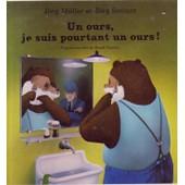 Un Ours, Je Suis Pourtant Un Ours ! de j�rg m�ller
