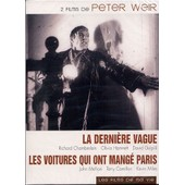 La Derni�re Vague + Les Voitures Qui Ont Mang� Paris - Pack de Peter Weir