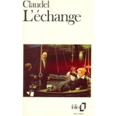 L'�change de Paul Claudel