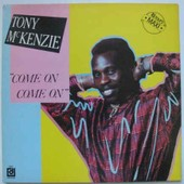 Come On Come On - Tony Mc Kenzie