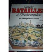 Grandes Batailles De L'histoire Mondiale de John Macdonald